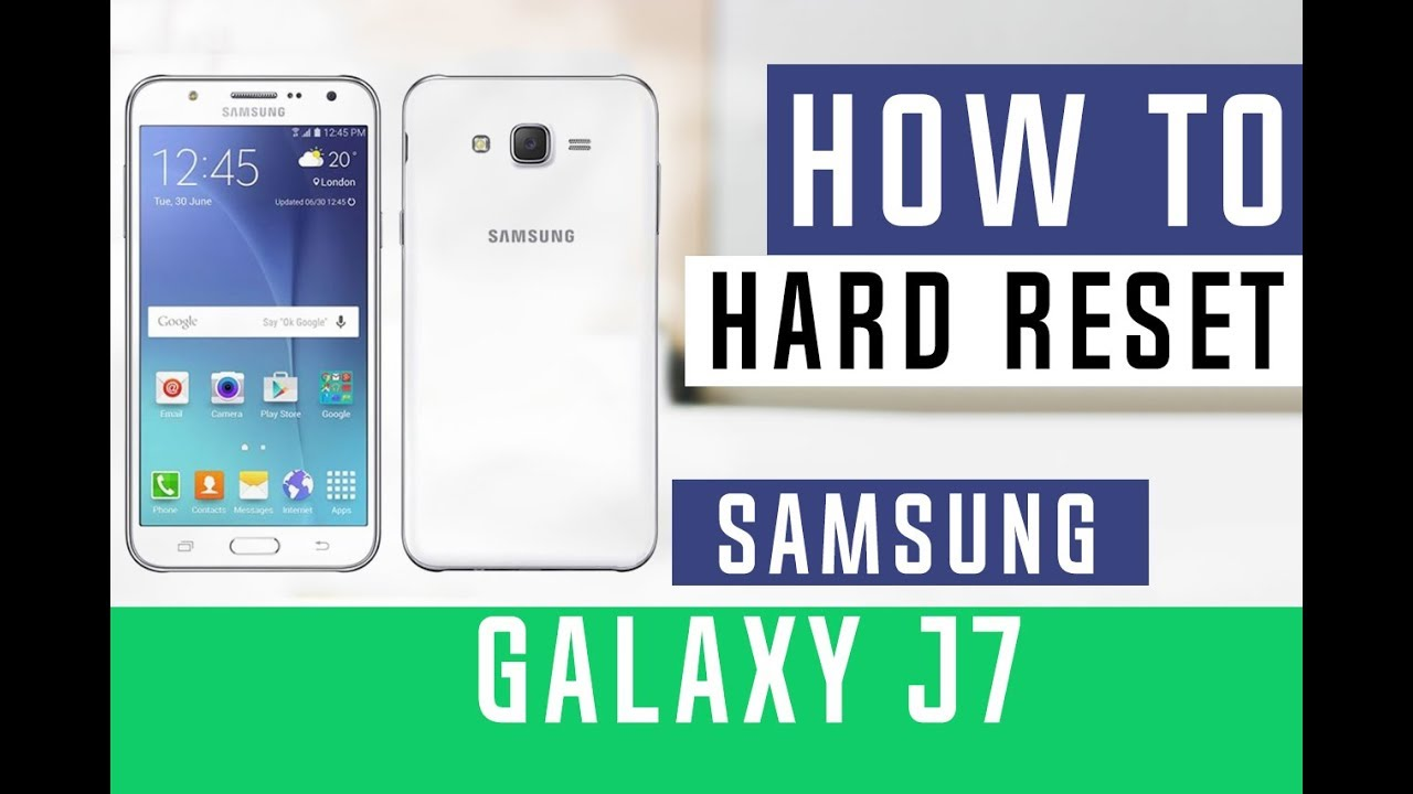 How to Hard Reset Samsung Galaxy J7 Sky Pro - Swopsmart