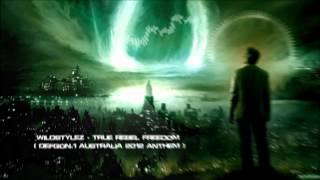 Wildstylez - True Rebel Freedom (Defqon.1 Australia 2012 Anthem) [HQ Original]