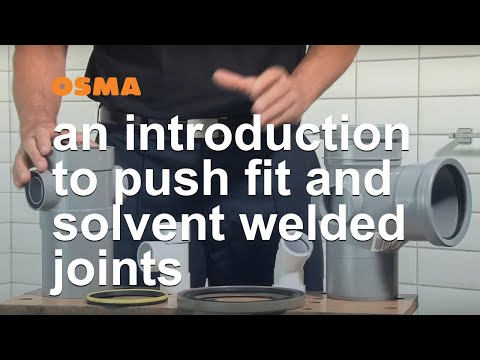 Push fit and solvent welded joints - OSMA Soil & Waste