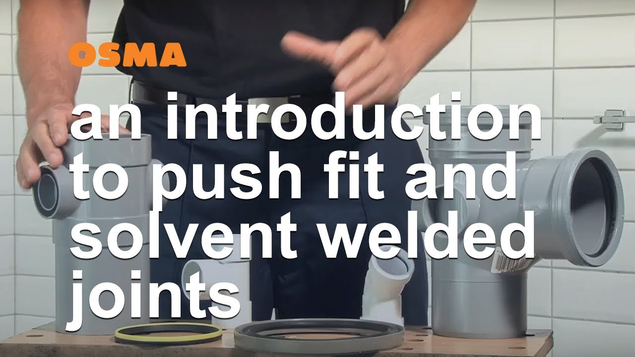 Push Fit And Solvent Welded Joints Osma Soil Amp Waste