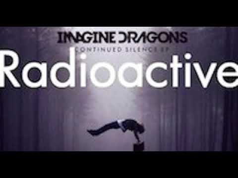 Radioactive - Imagine dragons (10 hour version)