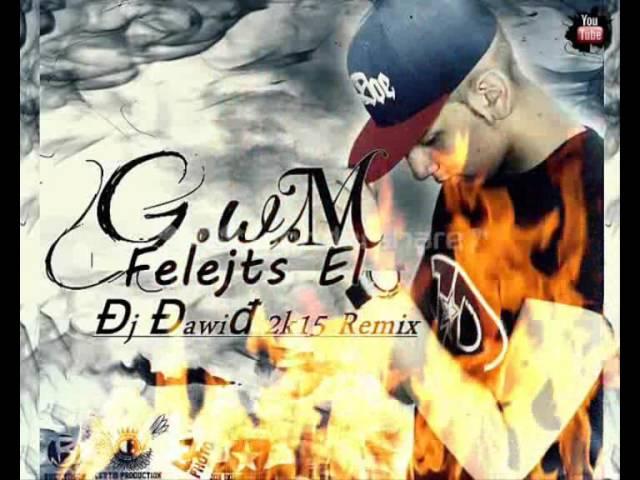 G W M - Felejts El