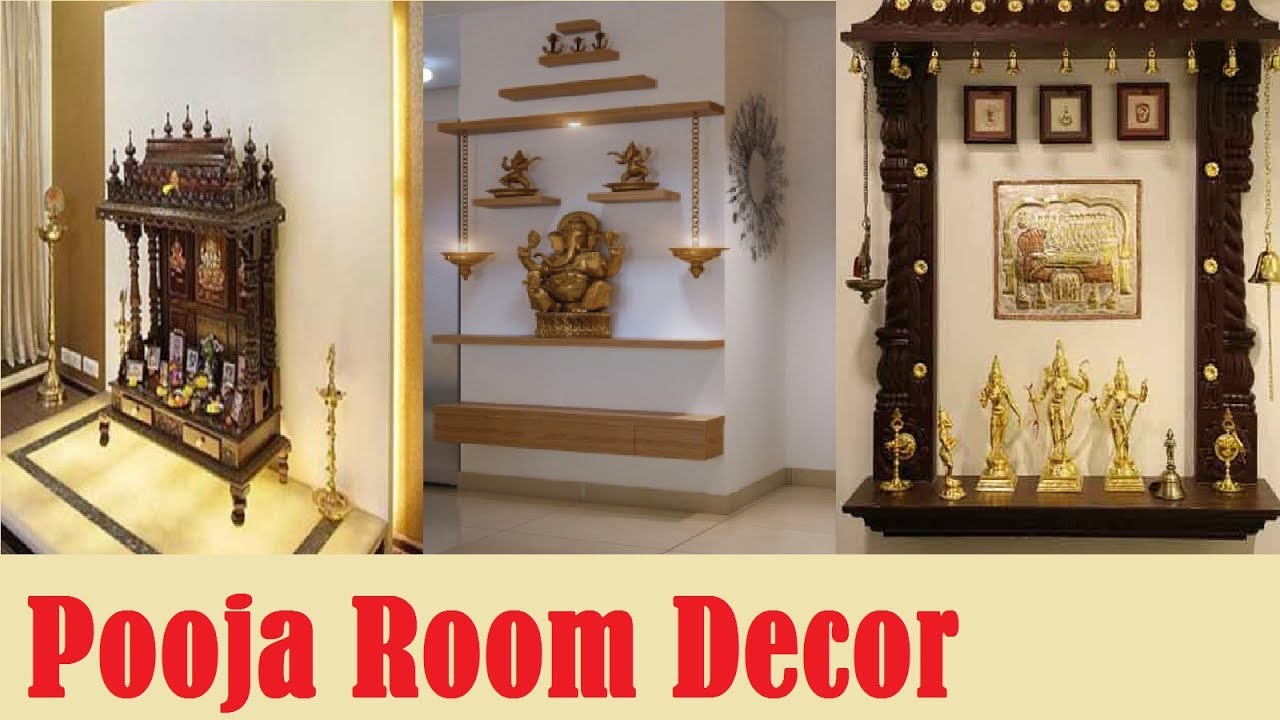 Latest pooja room decoration ideas best home decor ideas for Latest house decorating ideas