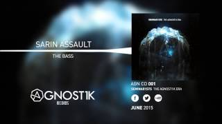 Sarin Assault - The Bass [OUT NOW]