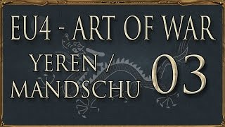 Europa Universalis IV Art of War Yeren/Mandschurei 03 - Korchin (Deutsch / Let
