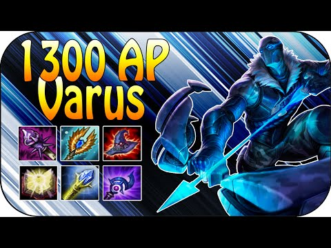 1300 AP VARUS Mid - 90% max Health Damage Scaling [ger]
