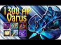 1300 AP VARUS Mid 90 max Health Damage Scaling ger