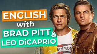 Learn English With Movies | Leonardo DiCaprio & Brad Pitt - Once Upon A Time In Hollywood.mp3