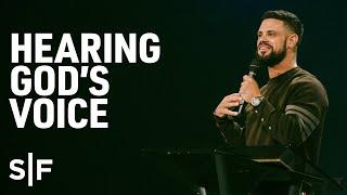 Hearing God's Voice | Steven Furtick