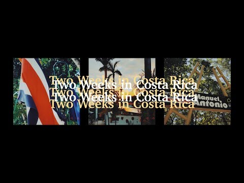 1. Costa Rica Travel Vlog: The Beginning of a Journey