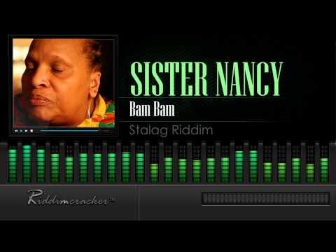 Sister Nancy - Bam Bam (Stalag Riddim) [HD]
