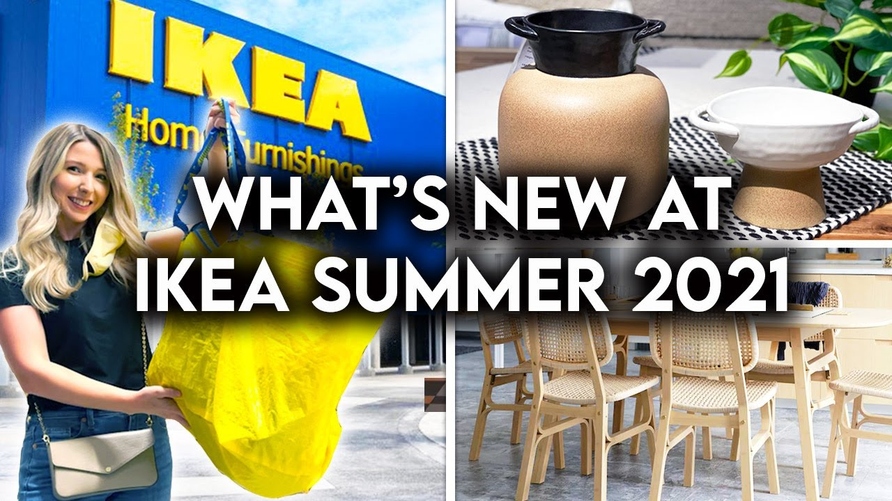 IKEA SHOP WITH ME SUMMER 2021 | NEW PRODUCTS + DECOR