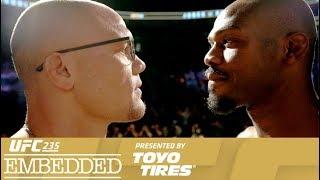UFC 235: Embedded - Episódio 6