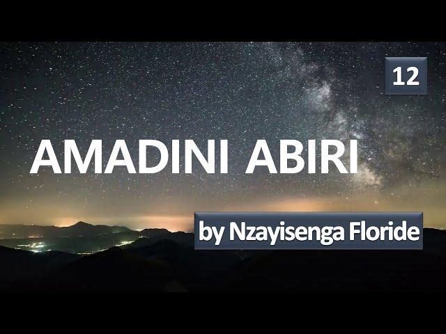 Amadini abiri | by Nzayisenga Floride | #12