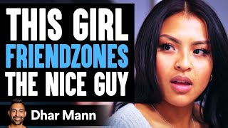 Download Girl Friendzones The Nice Guy, She Lives To Regret Her Decision | Dhar Mann