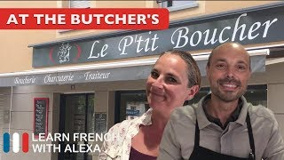 Alexa visits her local French butchers shop