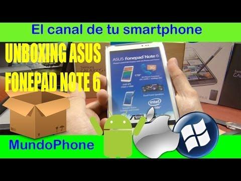 UNBOXING ASUS FONEPAD NOTE 6 ESPAÑOL [HD] [MUNDOPHONE]