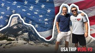 HOMOLOVCI DOBYLI YOSEMITE! /USA TRIP VLOG #3/