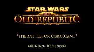 The Battle for Coruscant - The Music of STAR WARS: The Old Republic
