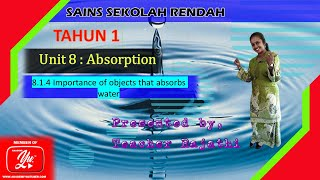 Science Year 1 Unit 8 : Absorption LS:8.1.4