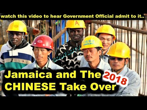 JAMAICA TAKEN OVER BY THE CHINESE (must see this)Feb 2018