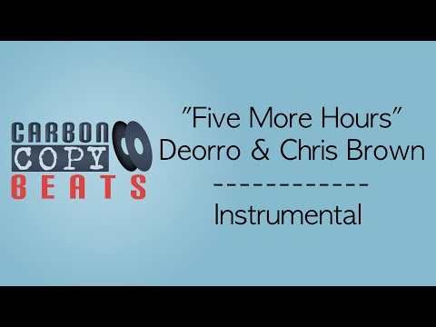 Five More Hours - Instrumental / Karaoke (In The Style Of Deorro & Chris Brown)