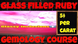 "Glass Filled Ruby - Rubino Composito - Gemology Course. ""Italian Ruby"""