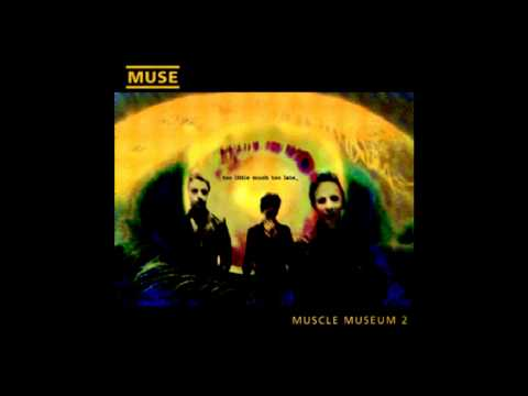 Muse - Muscle Museum (Different Take) HD