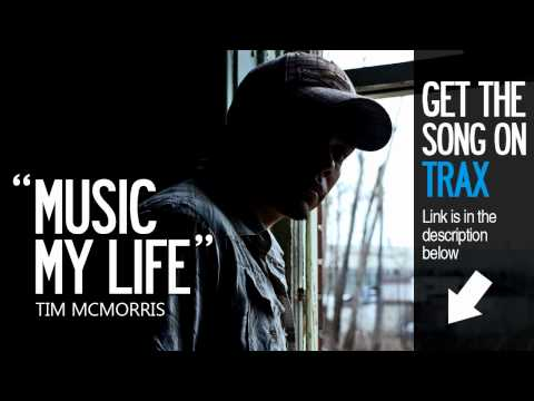 Music My Life - Tim McMorris - Now on iTunes!