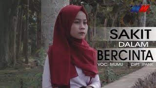 Gambar cover Mumu - Sakit Dalam Bercinta [Official Music Video] Versi Regge SKA
