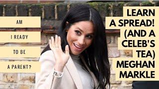 Celebrity Reading / Learn A Spread - Meghan Duchess of Sussex