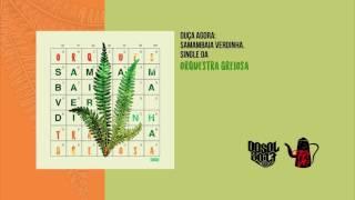 Baixar Orquestra Greiosa - Samambaia Verdinha (Single)