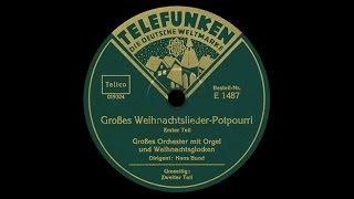 """""""Deutsche Weihnacht"""" [Potpourri] Hans Bund 1933"""