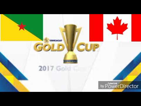 French Guiana/Canada Concacaf Gold cup USA 2017 [Group stage: Group A] Top 12