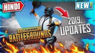 🔥Pubg Mobile 2019 *UPDATES* | Upcoming Features & Update of PUBG 2019 | Hindi Details