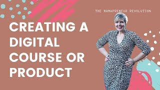 Creating A Digital Course (+ OTHER INFO PRODUCTS!)