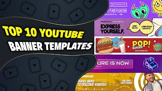 Top 10 YouTube Channel Banner Template 2021 | FREE DOWNLOAD