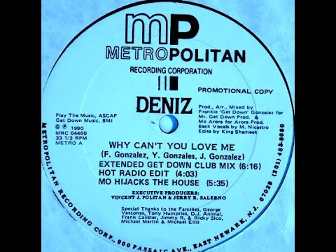 Deniz - Why Can't You Love Me (Extended Get Down Club Mix)