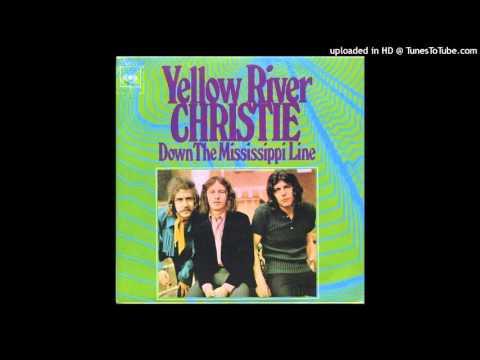 Yellow River - Christie (HQ) Mp3