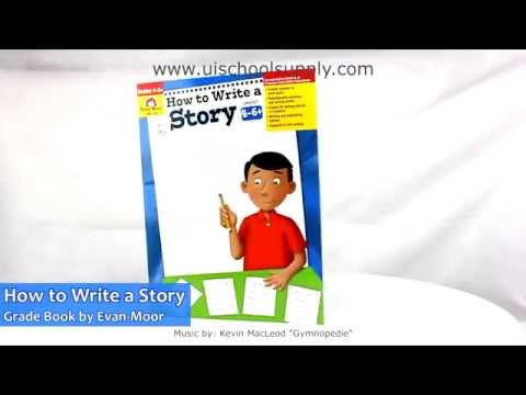 How to Write a Story Grade 4-6 Book by Evan-Moor EMC794