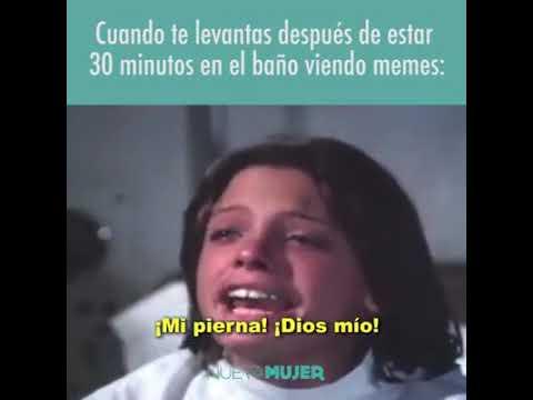 Cuando te levantas después de estar 30 minutos en el baño viendo memes