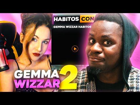 HABITOS con GEMMA WIZZAR 2 \