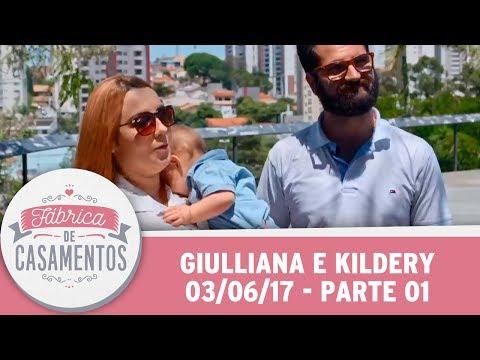 Fábrica De Casamentos | Giulliana E Kildery | Parte 1 (03/06/17)