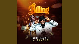 Provided to by distrokid billing (feat. davolee) · saint haywhy ℗ 1299222 records dk released on: 2019-09-18 auto-generated b...