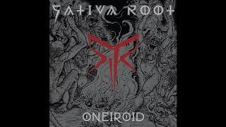 """SATIVA ROOT """"Oneiroid"""" (New Full Album) 2018"""