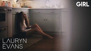 Download Girl | Lauryn Evans Mp3 and Videos