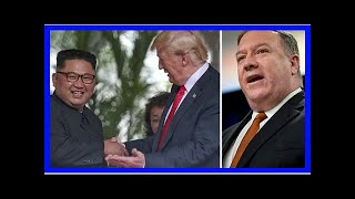 Pompeo: Trump may hold 2nd meeting with North Korea's Kim Jong Un in 'near future'