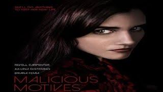 Malicious Motives 2021 Trailer