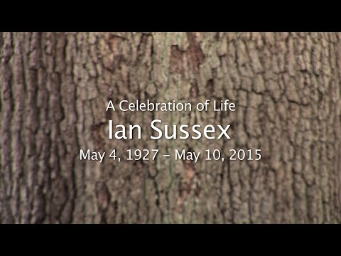 A Celebration of Life - Ian Sussex