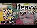 Linkin Park Heavy Acoustic Cover mp3